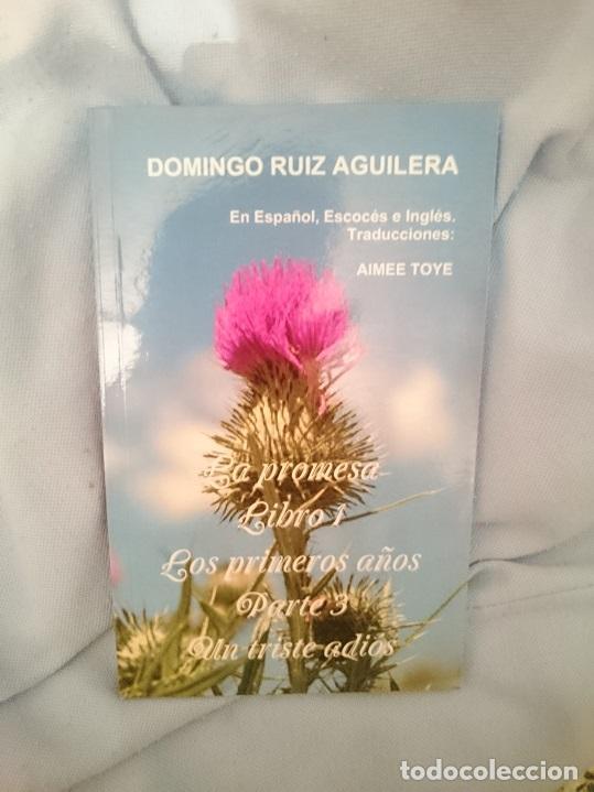 LA PROMESA LIBRO 1 LOS PRIMEROS AÑOS PARTE 3 UN TRISTE ADIOS (Libros Nuevos - Literatura - Narrativa - Novela Romántica)