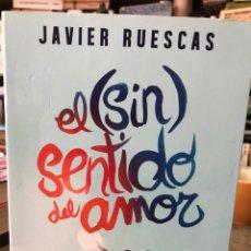 Libros: EL (SIN) SENTIDO DEL AMOR. Lote 210188382