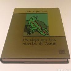 Libros: UN VIEJO QUE LEÍA NOVELAS DE AMOR , LUIS SEPÚLVEDA. Lote 210349521