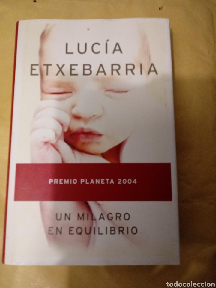 UN MILAGRO EN EQUILIBRIO DE LUCIA ETXEBARRIA(PREMIO PLANETA). (Libros Nuevos - Literatura - Narrativa - Novela Romántica)