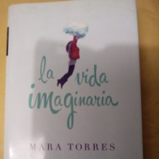 Libros: LA VIDA QUE IMAGINARIA DE MARA TORRES.ED.PLANETA 2012.. Lote 215054557