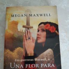 Livres: UNA FLOR PARA OTRA FLOR MEGAN MAXWELL. Lote 215133195