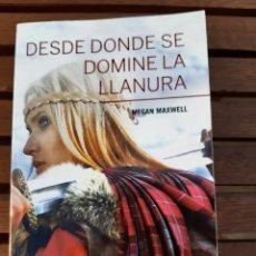 Livres: DESDE DONDE SE DOMINE LA LLANURA MEGAN MAXWELL. Lote 215226896