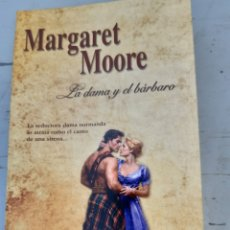 Libros: LA DAMA Y EL BÁRBARO MARGARET MOORE. Lote 215601237