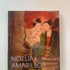 Libros: NOELIA AMARILLO - LOS LAZOS DEL DESEO - NUEVO. Lote 217955302