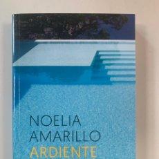 Libros: NOELIA AMARILLO - ARDIENTE VERANO. Lote 217955511