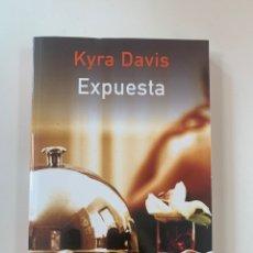 Libros: KYRA DAVIS - EXPUESTA - LIBRO NUEVO. Lote 217982997
