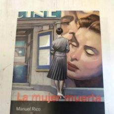 Libros: LA MUJER MUERTA - MANUEL RICO. Lote 218503273