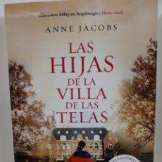Livres: LA HIJA DE LA VILLA DE LAS TELAS DE ANNE JACOVS. Lote 223196796
