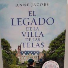 Livres: EL LEGADO DE LA VILLA DE LAS TELAS DE ANNE JACOBS. Lote 223196846