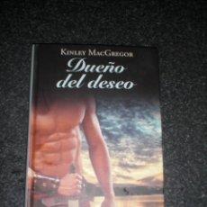 Libros: LIBRO DUEÑO DEL DESEO (KINGLEY MCGREGOR). Lote 229002405