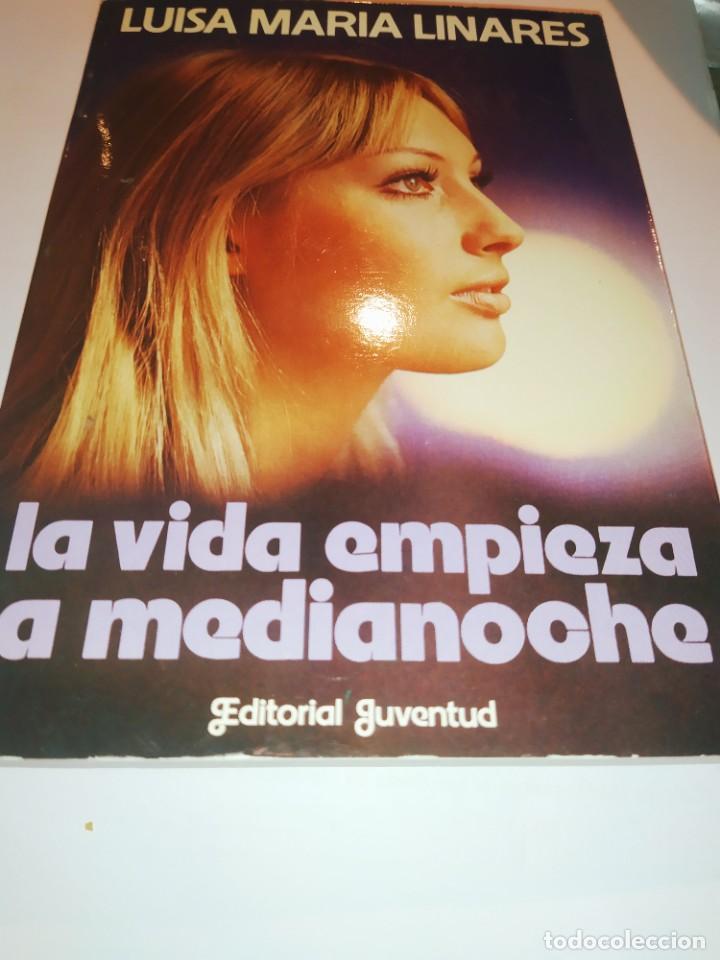 LA VIDA EMPIEZA A MEDIA NOCHE / LUISA MARIA LINARES / JUVENTUD / Y205 (Libros Nuevos - Literatura - Narrativa - Novela Romántica)