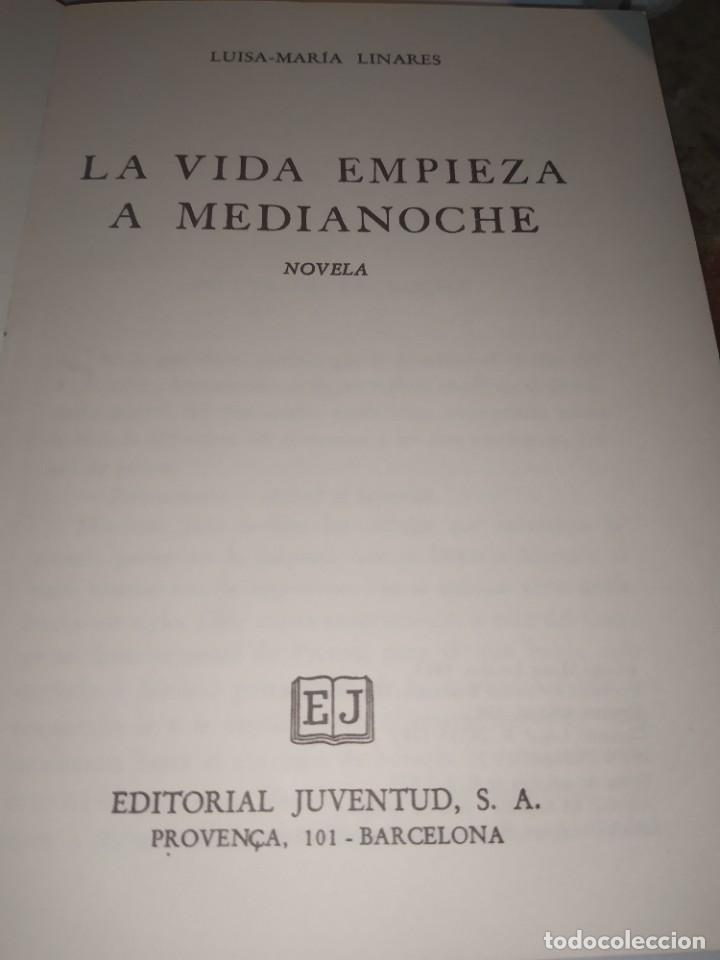 Libros: LA VIDA EMPIEZA A MEDIA NOCHE / LUISA MARIA LINARES / JUVENTUD / Y205 - Foto 3 - 233008370