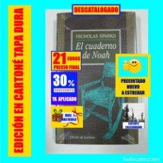 Livres: EL CUADERNO DE NOAH - NICHOLAS SPARKS - CÍRCULO DE LECTORES - PRECINTADO NUEVO A ESTRENAR - 21€. Lote 235385475