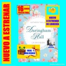 Libros: DARINGHAM HALL 2 - LA DECISIÓN - KATHRYN TAYLOR - EDICIONES B PRIMERA 1ª EDICIÓN - NUEVO A ESTRENAR. Lote 241784685