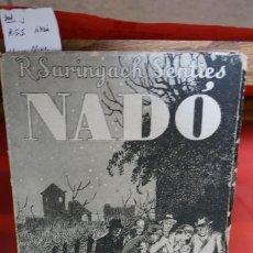 Libros: R.SURINYACH SENTIES.NADO. Lote 243329415