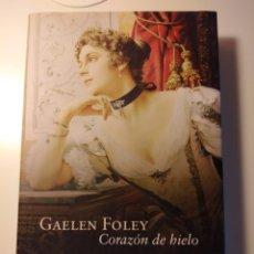Libros: LIBRO CORAZÓN DE HIELO GAELEN FOLEY. Lote 245304850