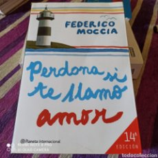 """Libros: LIBRO DE FEDERICO MOGGIA,""""PERDONA SI TE LLAMO AMOR. 14A EDICIÓN. PERFECTO ESTADO.. Lote 252468930"""