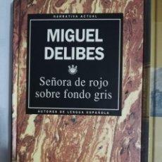 Libros: SEÑORA DE ROJO SOBRE FONDO GRIS (MIGUEL DELIBES). Lote 253812870