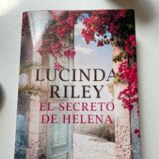 Libros: EL SECRETO DE HELENA LUCINDA RILEY EDITORIAL PLAZA JANÉS 2019. Lote 255528000