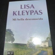Libros: MI BELLA DESCONOCIDA , LISA KLEYPAS . BEST SELLER. Lote 256059080