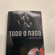 Libros: LOTE 3 LIBROS RAINE MILLER (TODO O NADA, DESNUDA, SORPRENDIDA). Lote 257617420