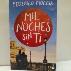 Libros: MIL NOCHES SIN TI DE FEDERICO MOCCIA. Lote 261630635