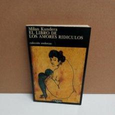 Libros: MILÁN KUNDERA - EL LIBRO DE LOS AMORES RIDICULOS - TUSQUETS. Lote 263229210