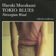 Libros: TOKIO BLUES / HARUKI MURAKAMI.. Lote 269163588