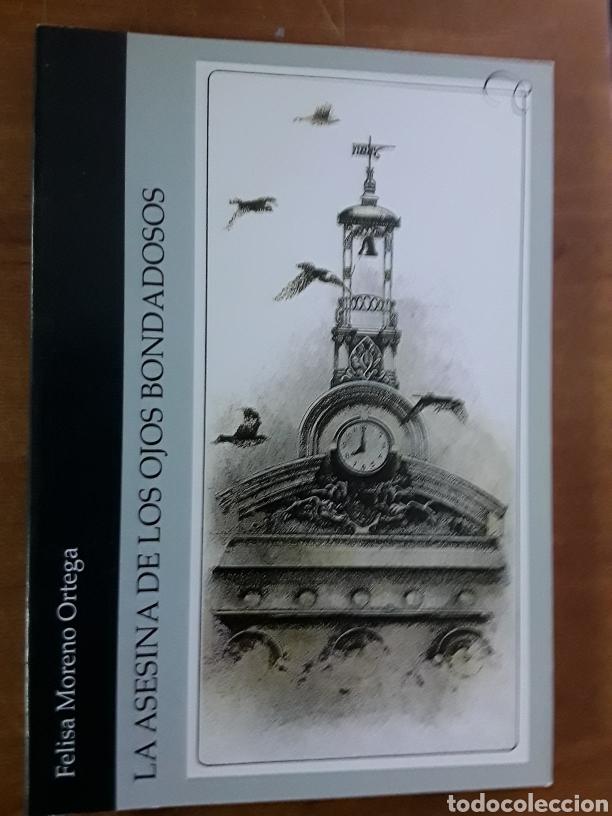 LA ASESINA DE LOS OJOS BONDADOSOS. FELISA MORENO ORTEGA (Libros Nuevos - Literatura - Narrativa - Novela Romántica)