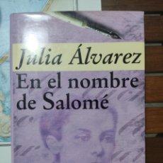 Libros: EN EL NOMBRE DE SALOMÉ.. Lote 277065673