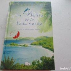 Libros: ISABEL BETO, LA BAHÍA DE LA LUNA VERDE-1ª. EDC.- ENERO 1974. Lote 278486468