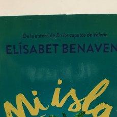 Libros: MI ISLA DE ELÍSABET BENAVENT. Lote 280125518