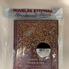 Libros: NOVELAS ETERNAS AMOR DE PERDICIÓN CAMILO CASTELO BRANCO. Lote 287367723