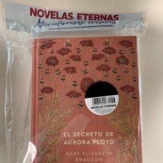 Libros: NOVELAS ETERNAS EL SECRETO DE AURORA FLOYD. Lote 287368098