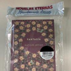Libros: NOVELAS ETERNAS FANTASÍA DE MATILDE SERAO - NUEVO. Lote 287487218