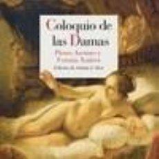 Libros: COLOQUIO DE LAS DAMAS. Lote 293709343