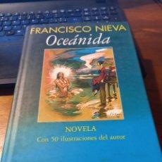 Libros: OCEÁNIDA - FRANCISCO NIEVA (1996). Lote 293841898