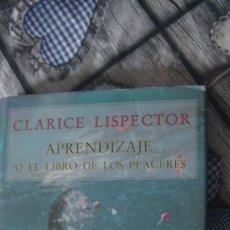 Libros: APRENDIZAJE O EL LIBRO DE LOS PLACERES - CLARICE LISPECTOR. SIRUELA, 2001. Lote 293880273