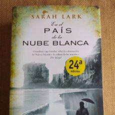 Libros: EN EL PAÍS DE LA NUBE BLANCA SARAH LARK. Lote 294172673