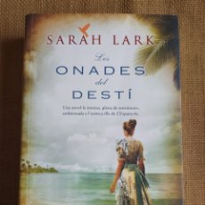 Libros: LES ONADES DEL DESTÍ SARAH LARK. Lote 294173838