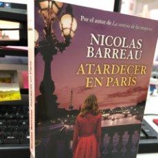 Libros: NICOLAS BARREAU - ATARDECER EN PARIS. Lote 296619743