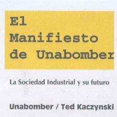 Libri: EL MANIFIESTO DE UNABOMBER. POR TED KACZYNSKI GASTOS DE ENVIO GRATIS. Lote 222954700