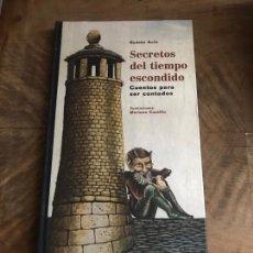 Libros: SECRETO DEL TIEMPO ESCONDIDO. Lote 180411775