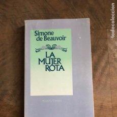 Libros: LA MUJER ROTA. Lote 180417557