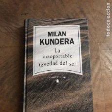 Libros: LA INSOPORTABLE LEVEDAD DEL SER. Lote 180419118
