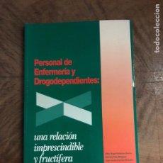 Libros: PERSONALES DE ENFERMERÍA DE DROGODEPENDENCIA. Lote 180425388