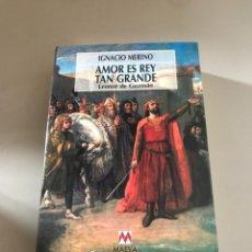 Libros: AMOR ES REY TAN GRANDE. Lote 180465245
