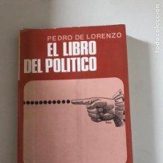 Libros: EL LIBRO DEL POLÍTICO. Lote 180877205