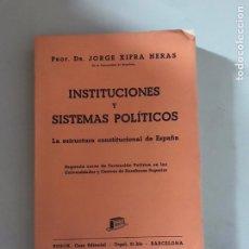 Libros: INSTITUCIONES Y SISTEMAS POLÍTICOS. Lote 180877425